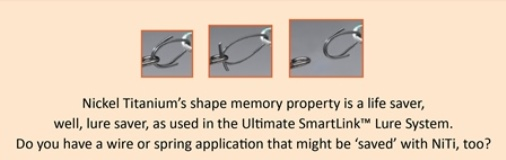 NiTi shape memory property in the Ultimate SmartLink Lure System